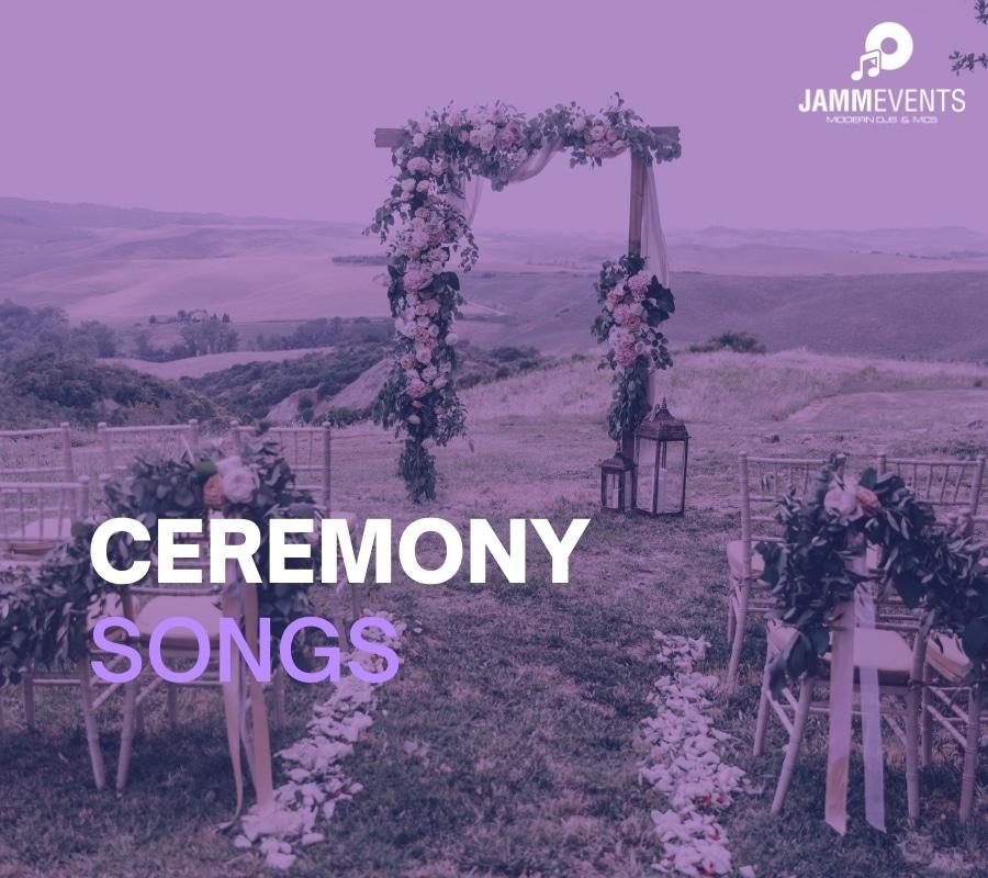 Wedding Ceremony Songs
